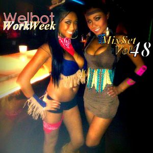 WorkWeek MixSet Vol 48
