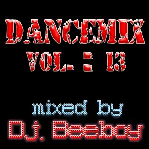 Dj. Beeboy - DanceMix Vol.: 13