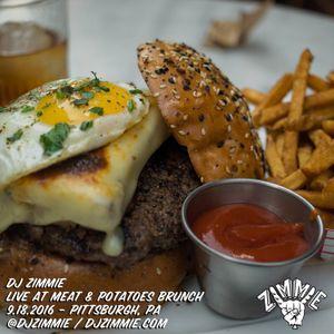 DJ Zimmie - Live @ Meat & Potatoes Brunch 9.18.2016