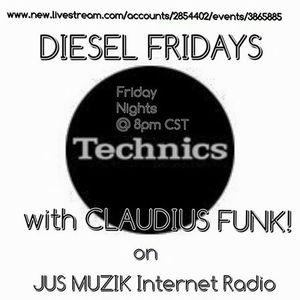 DIESEL FRIDAYS W/CLAUDIUS FUNK  06/26/2015