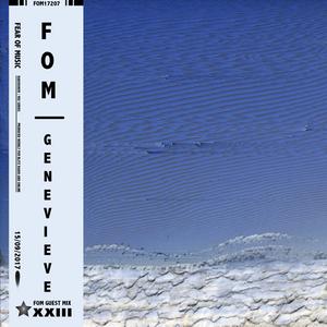 Fear of Music Mix XXIII - Genevieve