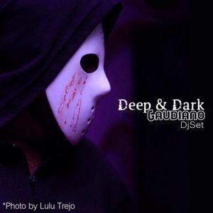 Deep & Dark (DJ Set, 2012)