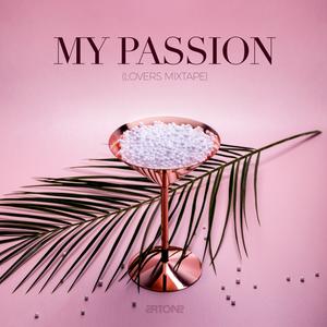 Artone - My Passion (Lovers Mixtape)