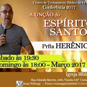 Conferência - A Unção do Espírito Santo - 11-03-2017