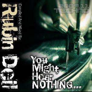 Rubin Deil - You Might  Hear NOTHING...