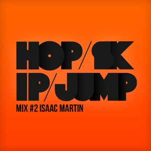 Hopskipjump #2 Mixed by Isaac Martin