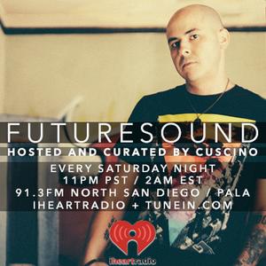 FutureSound with CUSCINO   Episode 022 (Orig. Air Date: 10.17.2015)