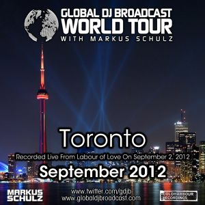 Global DJ Broadcast Sep 06 2012 - World Tour: Toronto
