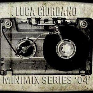 Luca Giordano - Mini Mix Series - 04 - SPECIAL SET 4 DECKS