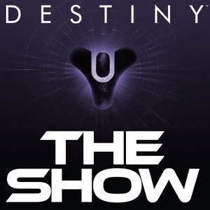 #82 New CEO at Bungie | Destiny The Show