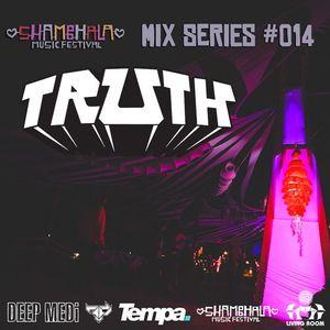 Shambhala 2014 Mix Series 014 - Truth