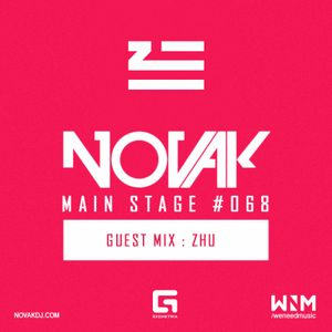 Novak - MAIN STAGE #068 (ZHU Guest mix)