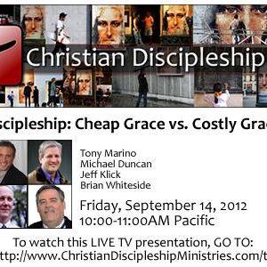 Discipleship: Cheap vs. Costly Grace: LIVE TV Simulcast