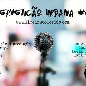 INTERVENÇÃO URBANA EPISODIO 143