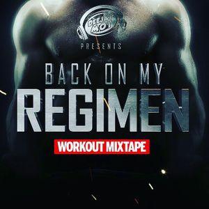 Deejay Mot Presents: Back on My Regimen - A Clean Hip-Hop Workout Mix
