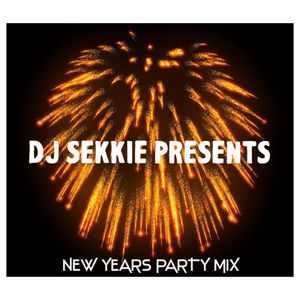 @DJSEKKIE NEW YEARS PARTY MIX