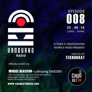 VANGUARD RADIO Episode 008 with TEKNOBRAT - 2016-06-25th CHUO 89.1 FM Ottawa, CANADA