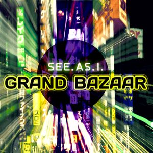 See.As.I. - Grand Bazaar