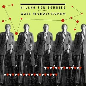 XXII Marzo Tapes - Punknotdiet Rejected Mix