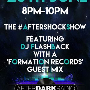 DJ Flashback - Formation/F-Project guest mix for the #AftershockShow - 20th June 2017