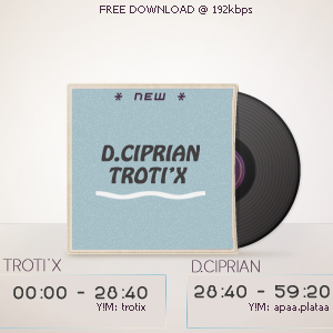 D.Ciprian w. Troti'x * NEW * Commercial.