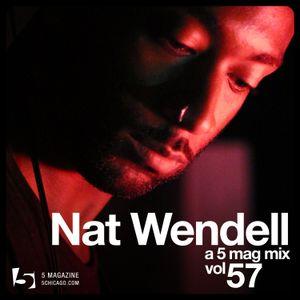 Nat Wendell - A 5 Mag Mix vol 57