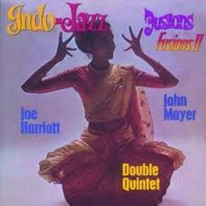 A special programme of my favourite indo-jazz fusion tracks