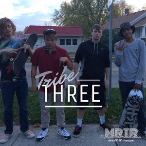 Tribe Three live MRTR