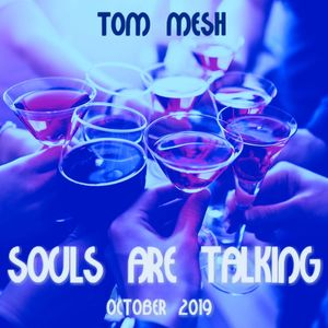 Souls are talking (October 2019)