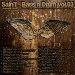 SainT / LoudestSilence - Bass 'n' Drum vol.03 [2006]