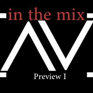 In The Mix with AV