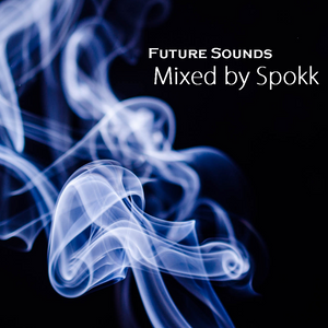 Future Sounds Mixed by Spokk