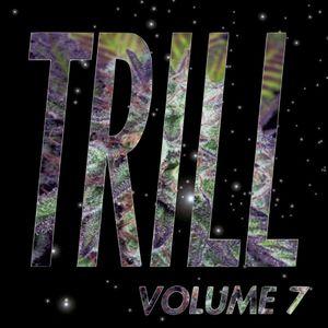 IGN*NT SH*T VOL. 7 - TRILL KLAN