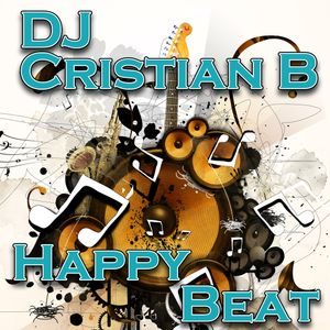 DJ Cristian B - Happy Beat