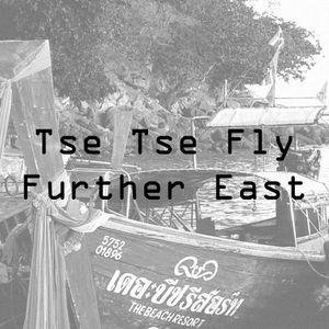 Tse Tse Fly Further East - Episode Four: Vietnam & Laos