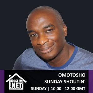 Omotosho - Sunday Shoutin 03 NOV 2019