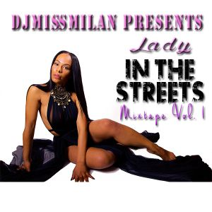 Lady In The Streets Mixtape Vol.1