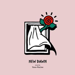 NEW DAWN / YASU-PACINO
