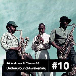 Andromachi-Underground Awakening #5.10  15.03.2017