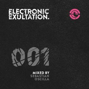 Electronic Exultation 001 - Ibiza Global Radio - 14 - 01 - 2015//Mixed By Sebastian Oscilla