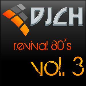 DJCH - Revival 80's