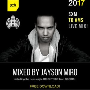 SXM to AMS Live Mix (ADE 2017)