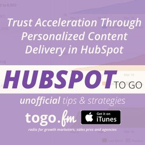 HTG #203: Trust Acceleration Strategy Leads to Personalized Lead Nurturing