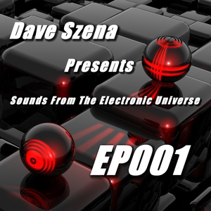 Sounds From The Electronic Universe EP001