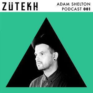 Zutekh Podcast 001: Adam Shelton (Below / One Records / Zutekh)