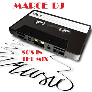 Marce DJ - 80'S IN THE MIX - 2017