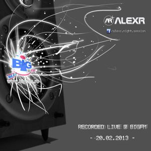AlexR Live Mix @ Big Fm (20.02.2013) - Progressive Mix !!