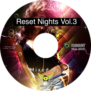 Reset Nights Vol.3 mixed by Mikhy