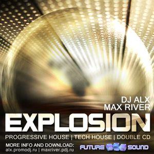 Sasha Alx & Max River - Explosion (Mix Two by Max River)