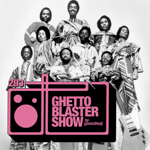 GHETTOBLASTERSHOW #293 (may 13/17)